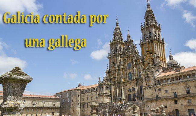 Galleguicidad. Galicia por una gallega