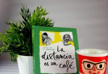 La distancia es un café