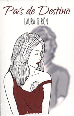 LIBROS: País de destino, de Laura Girón